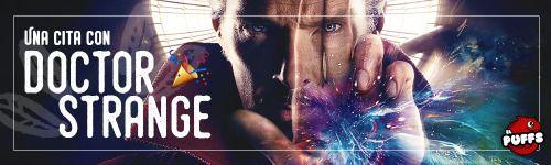 El Puffs. Blog Post. Una cita con Doctor Strange.