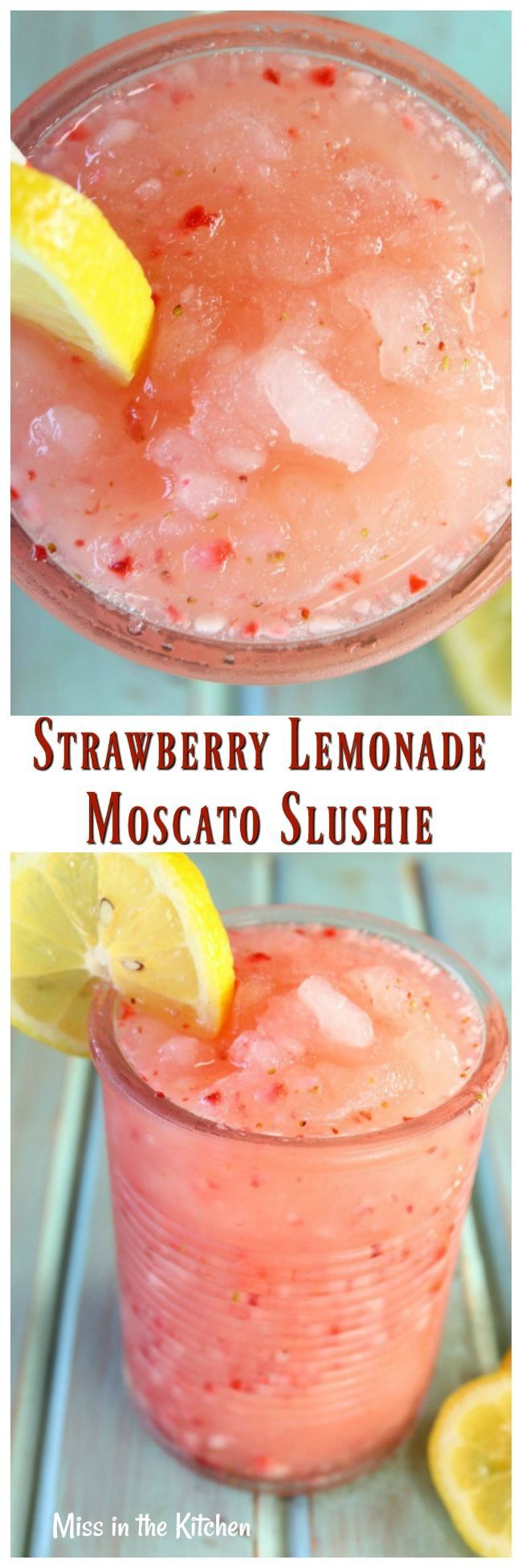 STRAWBERRY LEMONADE MOSCATO SLUSHIE is a delicious and refreshing party drink! #recipe from MissintheKitchen.com #cocktail #slushie #moscato #wine