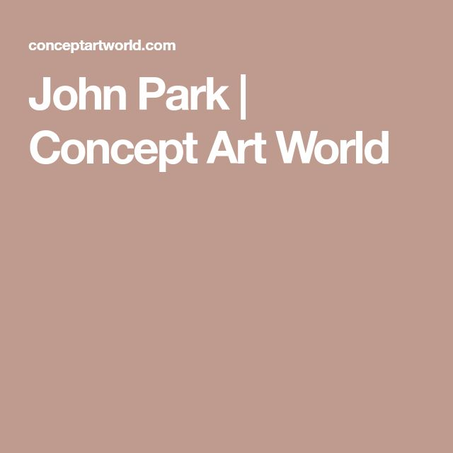 John Park   Concept Art World