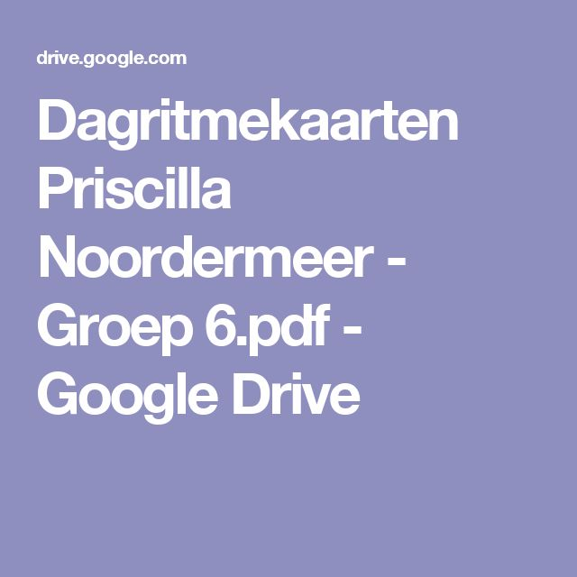Dagritmekaarten Priscilla Noordermeer - Groep 6.pdf - Google Drive