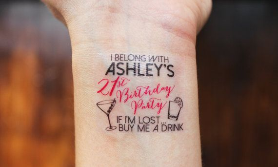 15 Custom Temporary Tattoos perfect for a 21st or 30th or whenever Birthday night out! Wear them on your wrists and go get em, girls! Youll get 14