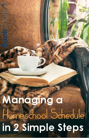 Managing a Homeschool Schedule in Two Easy Steps