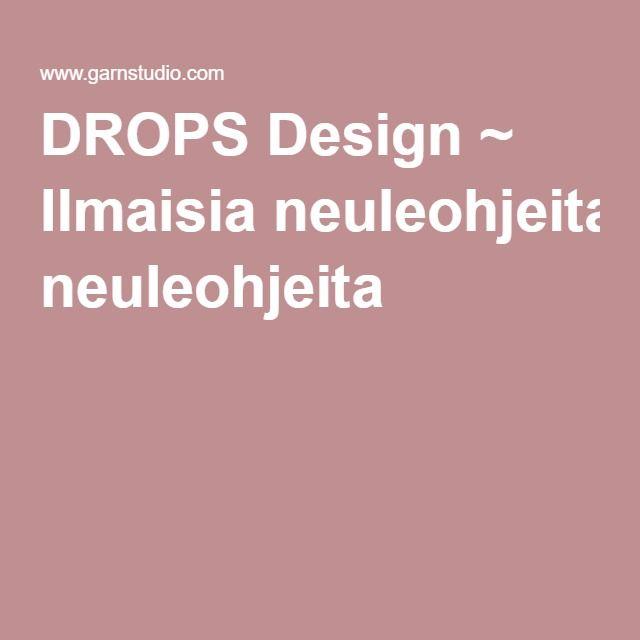 DROPS Design ~ Ilmaisia neuleohjeita
