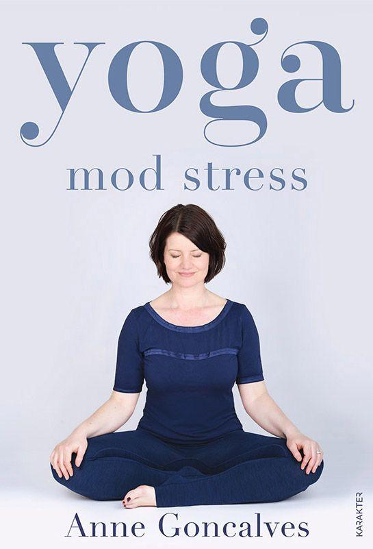 Yoga mod stress — Forlaget Karakter