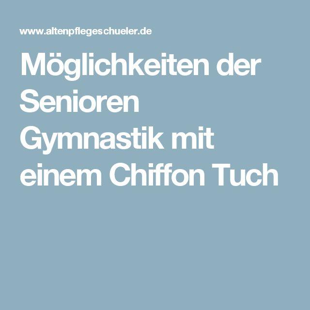 Möglichkeiten der Senioren Gymnastik mit einem Chiffon Tuch