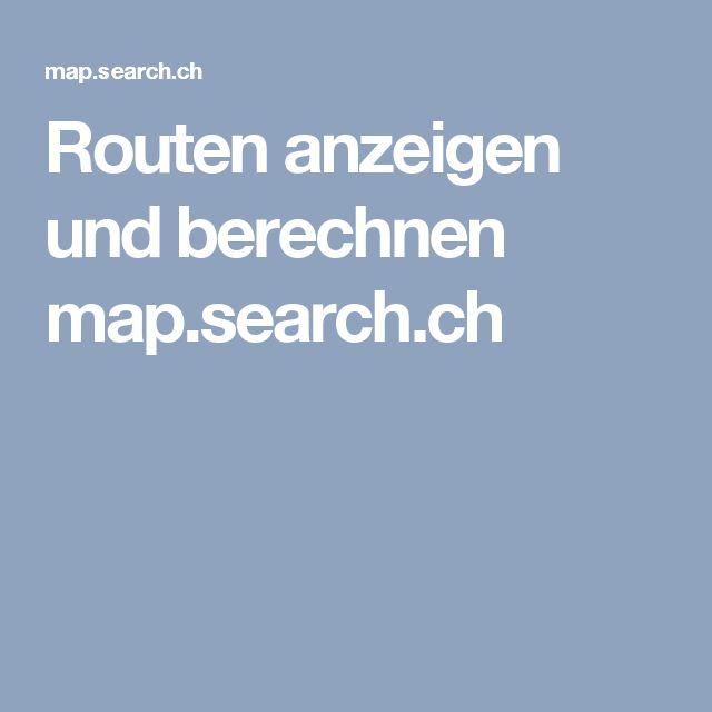 Routen anzeigen und berechnen map.search.ch