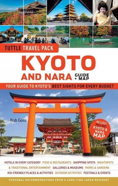 Tuttle Travel Pack Kyoto and Nara: Your Guide to Kyoto's Best Sights for Every Budget, Green