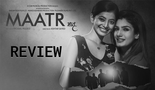 maatr movie review, maatr hindi movie review, maatr review, #maatr, maatr hindi movie, maatr hindi film review, raveena tandon, raveena tandon in maatr, maatr raveena tandon, maatr star rating, maatr public talk, ashtar sayed, ashtar sayed film, ashtar sayed maatr, maatr movie public talk, maatr movie rating, maatr rating, maatr twitter reactions, maatr movie review and rating, bollywood movie reviews, mangobollywood, hindi movie reviews, maatr box office collection