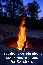 Traditions, Celebrations, Crafts and Recipes for Samhain/ Halloween from The Goddess and the Green Man.