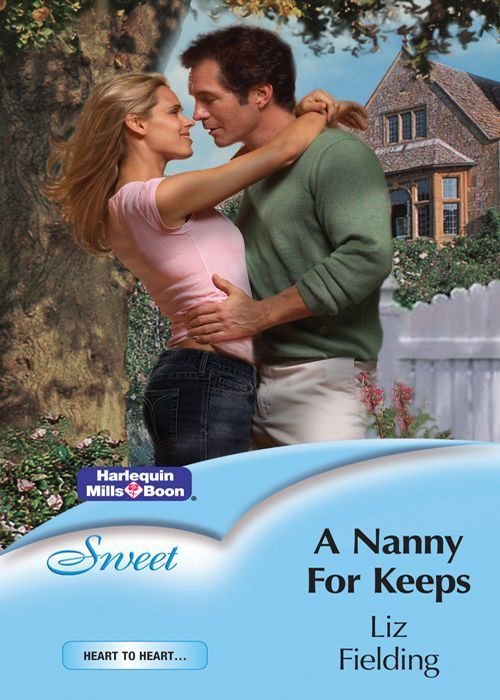 Amazon.com: Mills & Boon : A Nanny For Keeps (Heart to Heart) eBook: Liz Fielding: Kindle Store