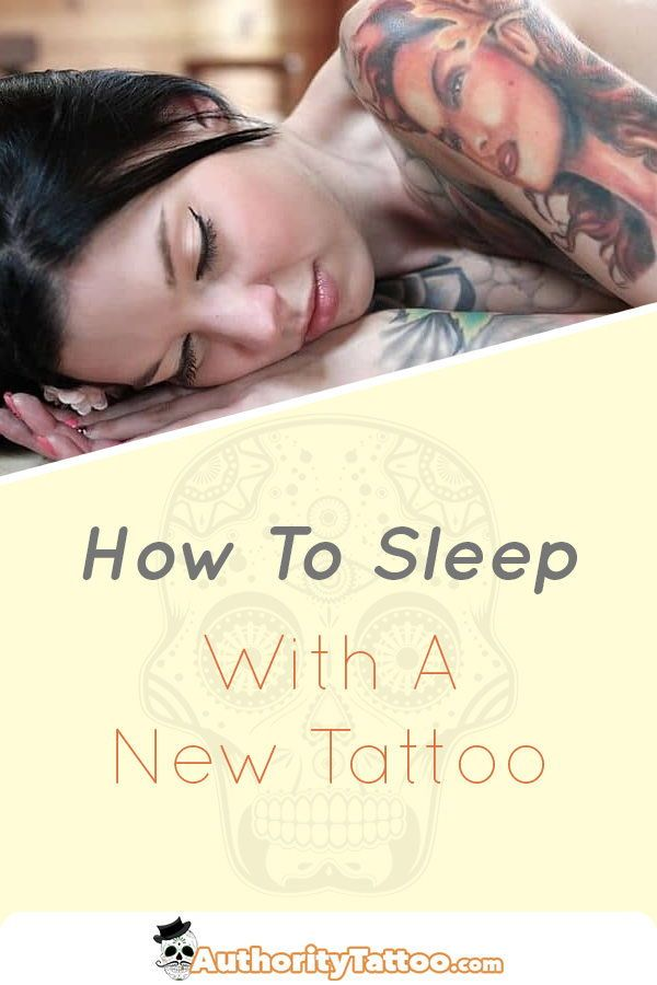 Getting To Sleep Can Be Tough With A New Tattoo It Can Be Painful