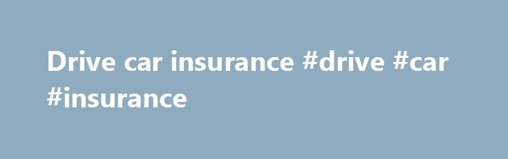 Drive car insurance #drive #car #insurance http://south-dakota.nef2.com/drive-car-insurance-drive-car-insurance/  # WiseDriving Pay for how you drive, not others At WiseDriving we are looking to help bring down the cost of car insurance for younger drivers, low mileage drivers and new drivers. This is where the black box technology (telematics) comes in. As well as the initial saving on your premium, once you have a black box installed in your car you can monitor your driving, and the better…