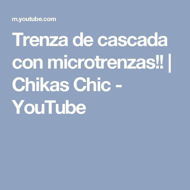 Trenza de cascada con microtrenzas!! | Chikas Chic - YouTube