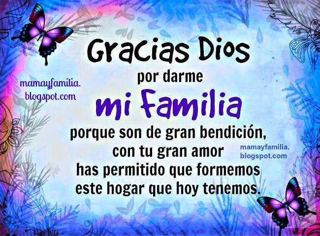 Gracias Dios por darme mi Familia. Oración de Agradecimiento por ...