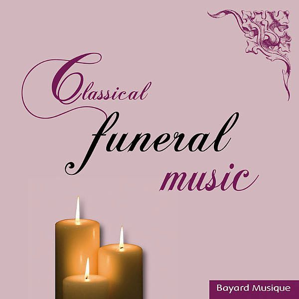 Classical Funeral Music-Interprètes Divers-Bayard Musique