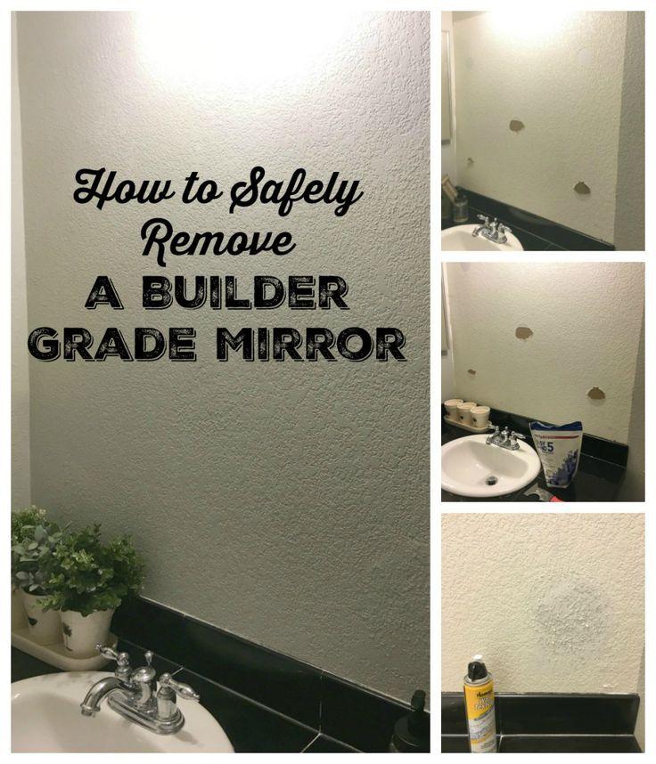 How to safely remove a builder grade mirror