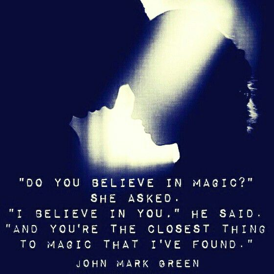 Do you believe in magic... romantic love quote by John Mark Green #johnmarkgreenpoetry #johnmarkgreen #romance #couple #love