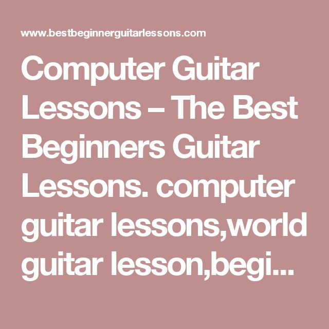Computer Guitar Lessons – The Best Beginners Guitar Lessons. computer guitar lessons,world guitar lesson,beginner guitar lessons,download guitar lesson