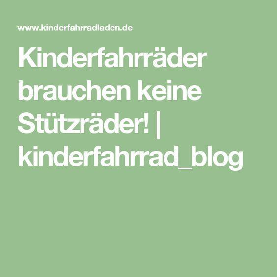 Kinderfahrräder brauchen keine Stützräder! | kinderfahrrad_blog