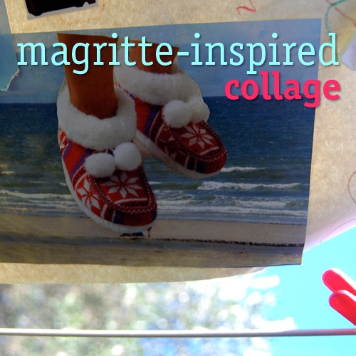 Magritte inspired collages... for Kids Get Arty