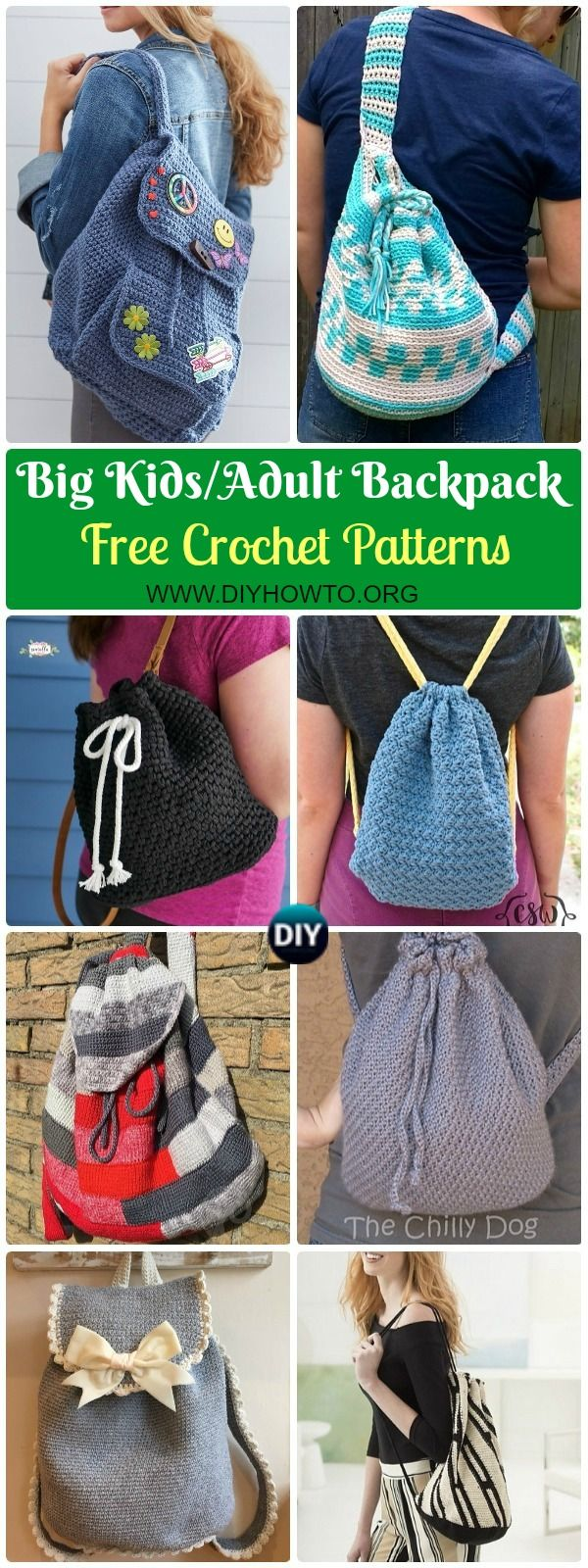 Collection of Crochet Backpack Free Patterns for Big Kids&Adults. Crochet drawstring bags, crochet school bacpack, crochet backpack, sling backpack