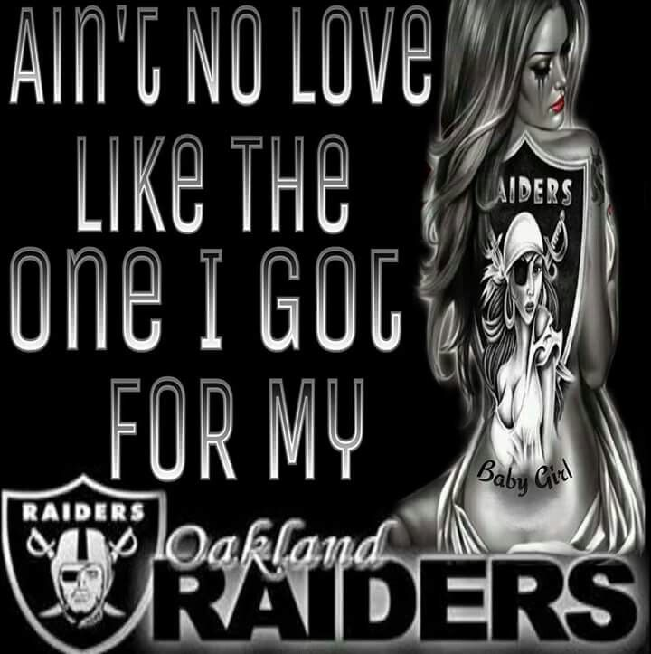 Raider Nation For Life Raiders, Raiders girl, Oakland