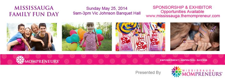 #Mississauga Family Fun DAY #business Exhibitor Registration Begins on March 25
