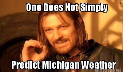 You Know You're From Michigan When... Haha sooo true!! Remember all those days it was supposed to rain last week?
