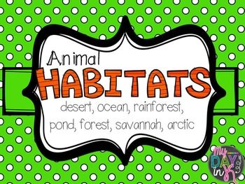 Pair these printables with informational text when learning about animal habitats-Desert, Savannah, Rainforest, Arctic, Forest, Pond, and OceanOne sheet for each habitat and then a culminating sheet with all six habitats included Create an animal headband to celebrate habitat learning.