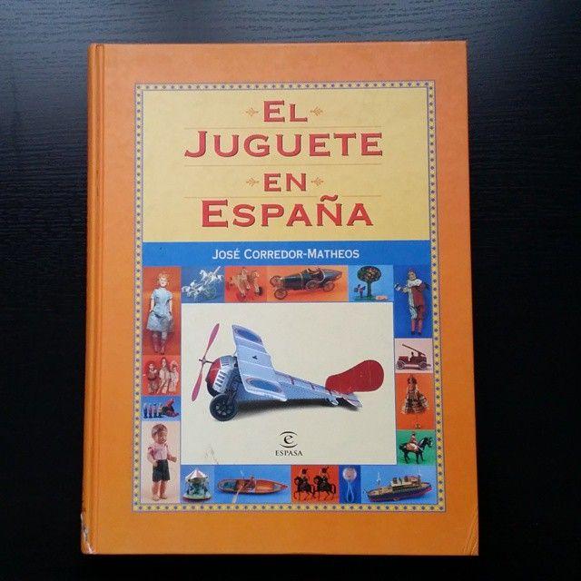 """""""Primer regalo de cumpleaños """"La historia del juguete en España"""" #toy #spain #history #book #birthday"""""""