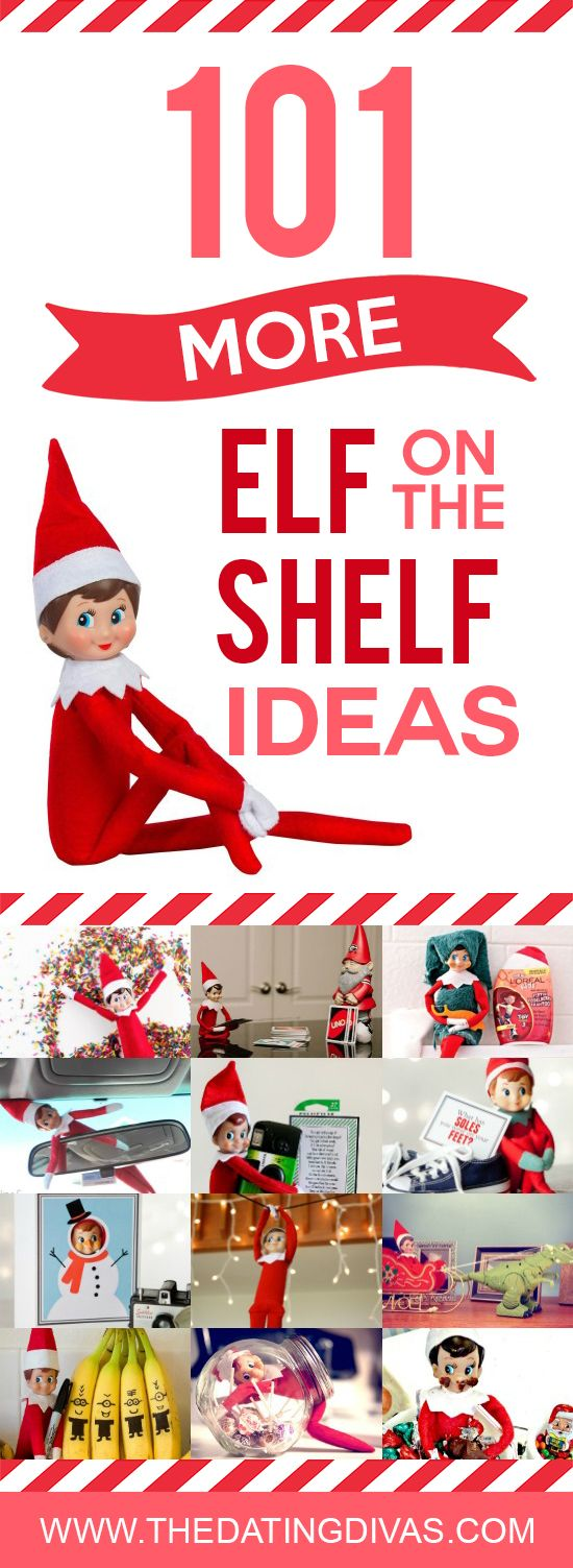 Enjoy a new Elf on the Shelf idea each night!! Over 100 ideas to fill your holiday season! This is your one stop shop for fabulous Elf on the Shelf ideas! - The Dating Divas! -