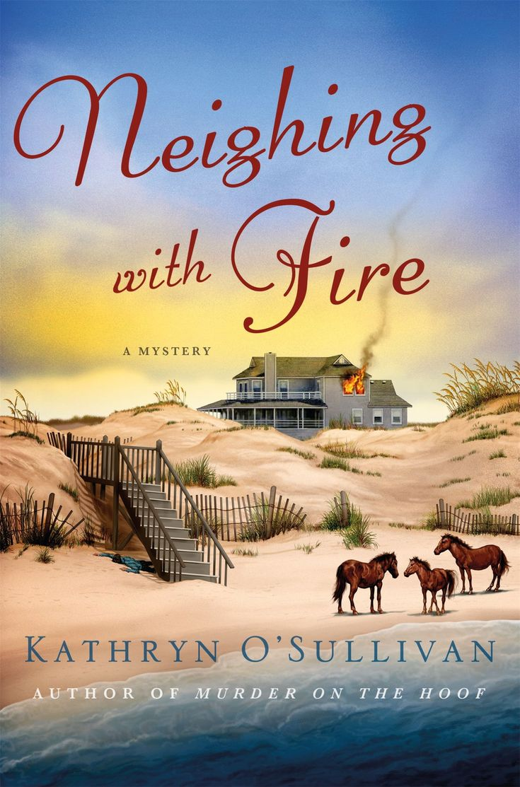 Award-winning author Kathryn O'Sullivan has published the third novel in her Colleen McCabe mystery series, Neighing with Fire