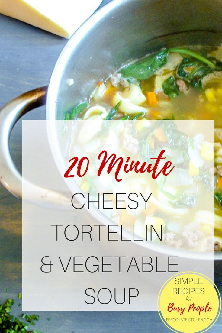 OMG! i can seriously make this really easy 20 minute soup during naptime and it's the best soup for kids, ever. I add in extra vegetables if i have them, and use frozen tortellini, and it's so easy! YUM