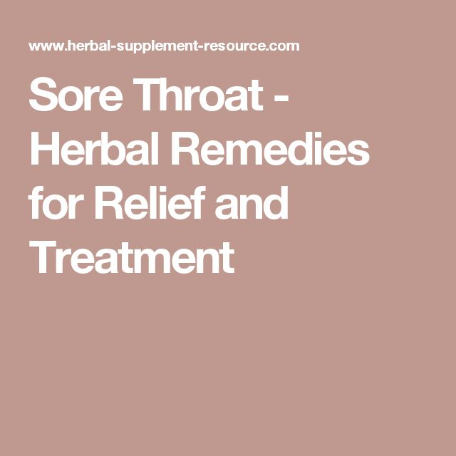 Sore Throat - Herbal Remedies for Relief and Treatment