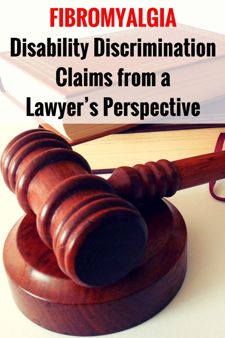 Fibromyalgia disability discrimination claims from a lawyer's perspective