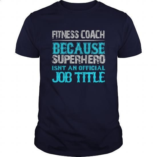 Fitness Coach Shirt #tee #clothing. GET YOURS => https://www.sunfrog.com/Jobs/Fitness-Coach-Shirt-Navy-Blue-Guys.html?60505