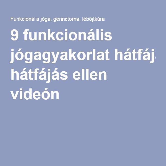 9 funkcionális jógagyakorlat hátfájás ellen videón