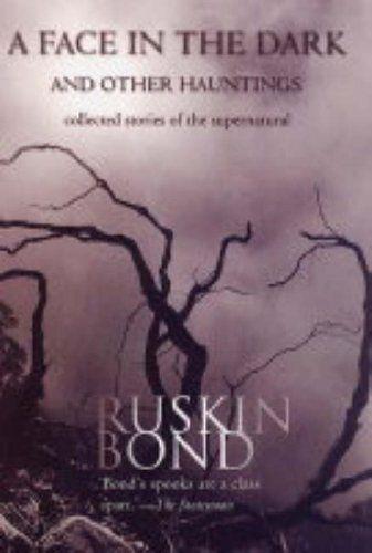 ruskin bond a face in the dark - Google Search