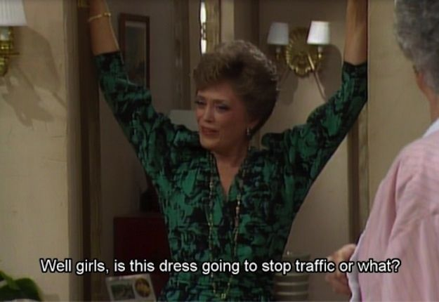 "Ask for a second opinion if you need one. | The 12 Absolute Best Style Tips From ""Golden Girl"" Blanche Devereaux"