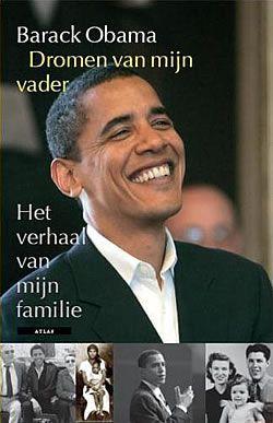 Dromen van mijn vader : een autobiografie / Barack Obama Autobiografie van de Amerikaanse politicus (geboren in 1961), Democratisch presidentskandidaat voor de verkiezingen van 2008. Reserveer: 217399