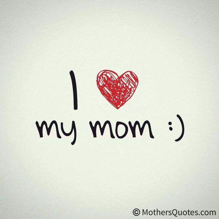 i love mom quotes - photo #31