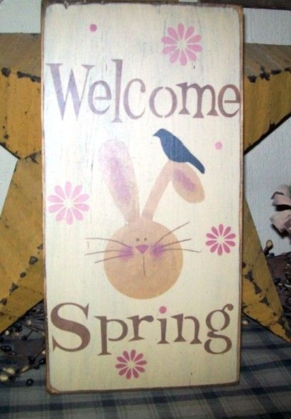 WELCOME SPRING BUNNY FLOWERS  PRIMITIVE SIGN SIGNS