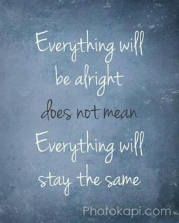 It will be alright