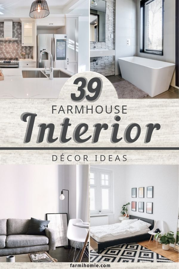 39 Farmhouse Interior Design Ideas Farmhouse Interior Farmhouse