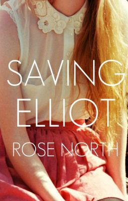 """Read """"Saving Elliot"""", and other teen romance  books and stories on #wattpad."""