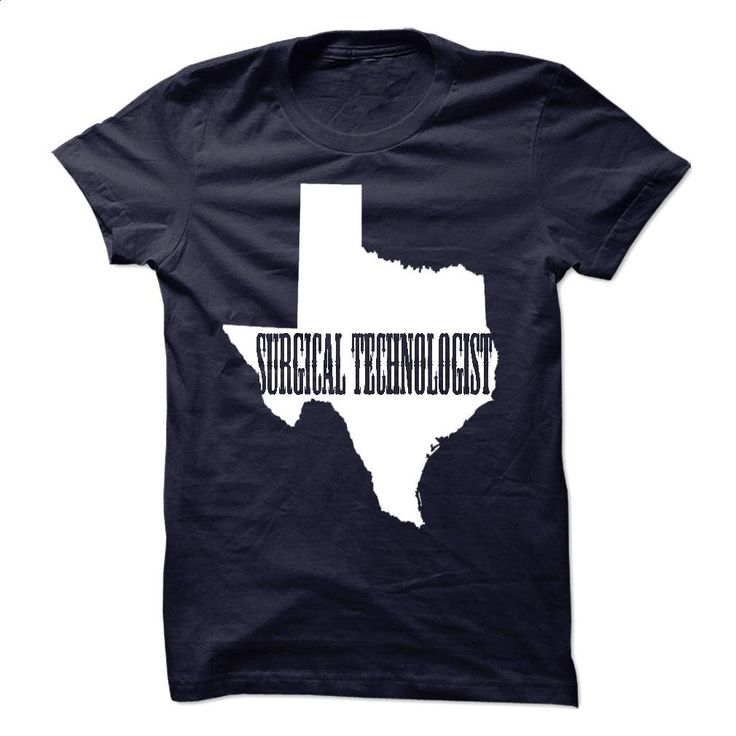 You asked for it, and here it is SURGICAL TECHNOLOGIST  T Shirts, Hoodies…