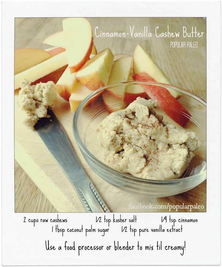 Cinnamon-Vanilla Cashew Butter - Add chocolate chips for cookie dough bites, spread onto apples or muffins, or dip in chocolate for Paleo truffles! Very easy to make and so many ways to use it! | Facebook.com/PopularPaleo