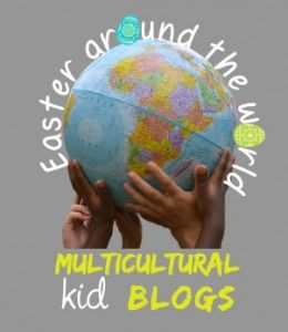 Celebrating Easter Around the World with traditions from various Multicultural Kid Blogs.  {How do you celebrate Easter?}