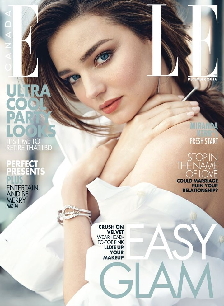 Miranda Kerr on ELLE Magazine Canada December 2016 Cover  Be featured in Model Citizen App, Magazine and Blog.  www.modelcitizenapp.com