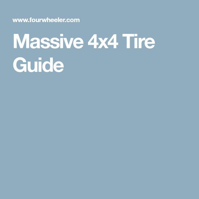 Massive 4x4 Tire Guide